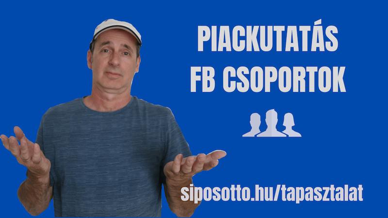 piackutatás Facebook csoportokban