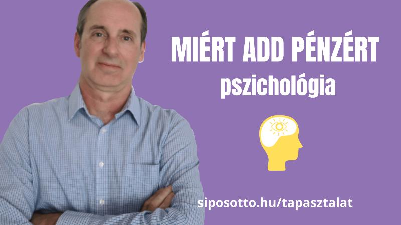 pszichológia, miért add pénzért a tapasztalatodat?